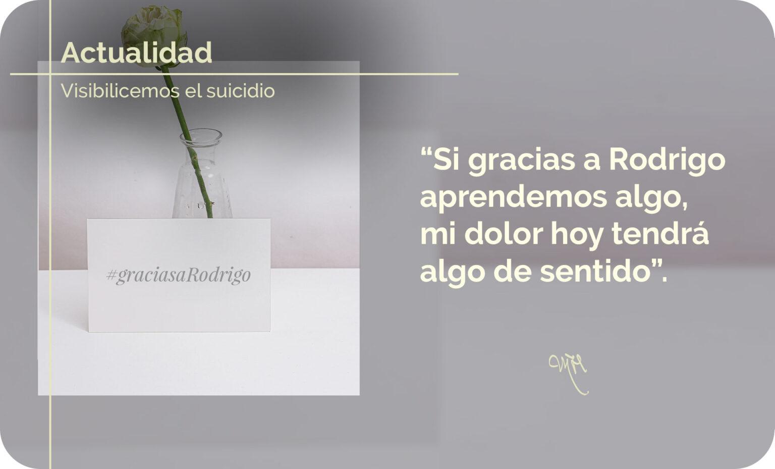 #graciasaRodrigo: carta de una madre que conciencia sobre el suicidio